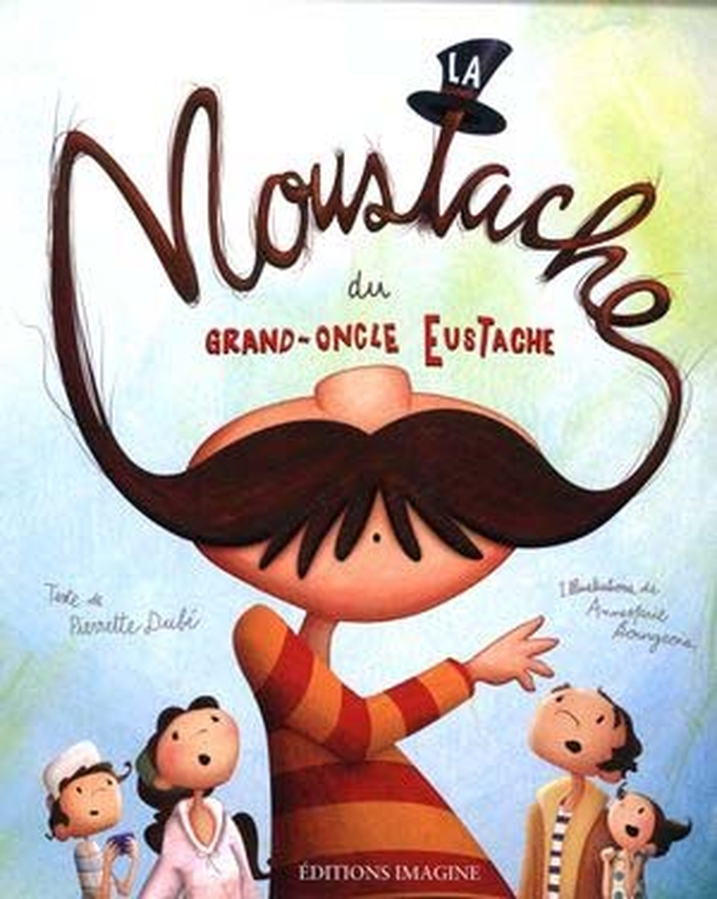 AnneMarie Bourgeois - La moustache du Grand-Oncle Eustache