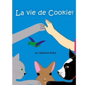 Couverture de La vie de Cookie!